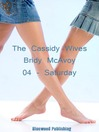 Saturday (eBook): Cassidy Wives Series, Book 4