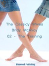 The Cassidy Wives (eBook): The Cassidy Wives Series, Book 2