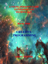 Creative Programming (eBook): Information Technology Series, Book 9