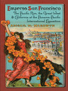 Empress San Francisco (eBook): The Pacific Rim, the Great West, and California at the Panama-Pacific International Exposition