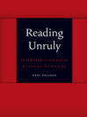 Reading Unruly (eBook): Interpretation and Its Ethical Demands