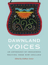 Dawnland Voices (eBook): An Anthology of Indigenous Writing from New England