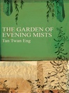 The Garden of Evening Mists (eBook)