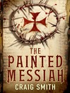 The Painted Messiah (eBook)