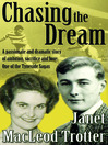 Chasing the Dream (eBook): A Passionate and Dramatic Story of Ambition, Sacrifice and Love: One of the Tyneside Sagas
