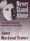 Never Stand Alone (eBook): Durham Trilogy, Book 3