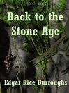 Back to the Stone Age (eBook): Pellucidar Series, Book 5