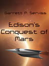 Edison's Conquest of Mars (eBook)