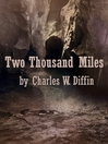 Two Thousand Miles (eBook)
