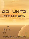 Do Unto Others (eBook)