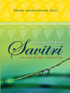 Sri Aurobindo's Savitri (eBook): A Study of the Cosmic Epic