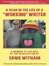 A Year in the Life of a Working Writer (eBook): A Memoir to the Best of the Recollection of Ernie Witham