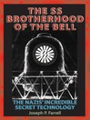 SS Brotherhood of the Bell (eBook): The Nazis' Incredible Secret Technology