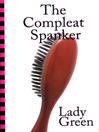 The Compleat Spanker (eBook)
