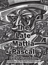 The Late Mattia Pascal (eBook)