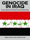 Genocide in Iraq (eBook): The Case Against the UN Security Council and Member States