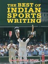 The Best of Indian Sports Writing (eBook)