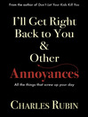 I'll Get Right Back to You & Other Annoyances (eBook)