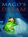 Mago's Dream (eBook): Meeting With the Soul of the Earth