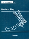 The Toybag Guide to Medical Play (eBook)