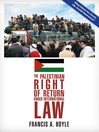 The Palestinian Right of Return Under International Law (eBook)
