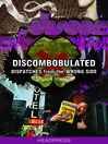 Discombobulated (eBook): Dispatches from the Wrong Side