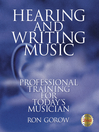 Hearing and Writing Music (eBook): Professional Training for Today's Musician