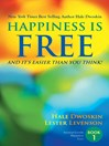 Happiness is Free (eBook): And It's Easier Than You Think