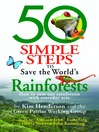 50 Simple Steps to Save the World's Rainforests (eBook): How to Save Our Rainforests with Everyday Acts