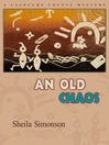 An Old Chaos (eBook): Latouche County Mystery Series, Book 2