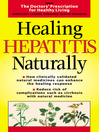 Healing Hepatitis Naturally (eBook): Doctors' Prescription for Healthy Living