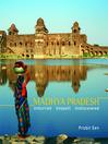 Madhya Pradesh (eBook): Unhurried, Unspoilt, Undiscovered