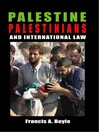 Palestine, Palestinians and International Law (eBook)