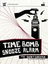 Time Bomb Snooze Alarm (eBook)