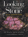 Looking Through Stone (eBook): Poems about the Earth