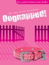 Dognapped! (eBook): A Podcast-linked Crime Thriller