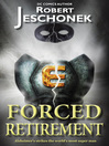 Forced Retirement (eBook)