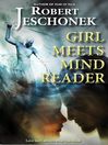 Girl Meets Mind Reader (eBook)