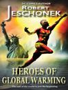 Heroes of Global Warming (eBook)