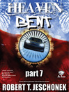 Heaven Bent, Part 7 (eBook)