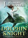 Dolphin Knight (eBook)