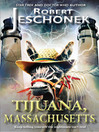 Tijuana, Massachusetts (eBook)