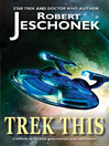 Trek This! (eBook)