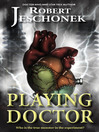 Playing Doctor (eBook)