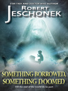 Something Borrowed, Something Doomed (eBook)