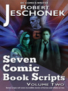 7 More Comic Book Scripts (eBook)