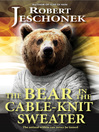 The Bear in the Cable-Knit Sweater (eBook)