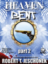 Heaven Bent, Part 2 (eBook)