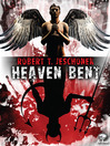 Heaven Bent (eBook): A Novel
