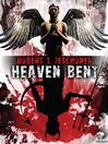 Heaven Bent (eBook): A Novel